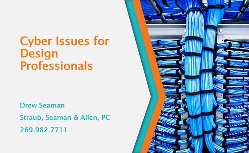 DREW - Cyber Issues for Design Professionals
