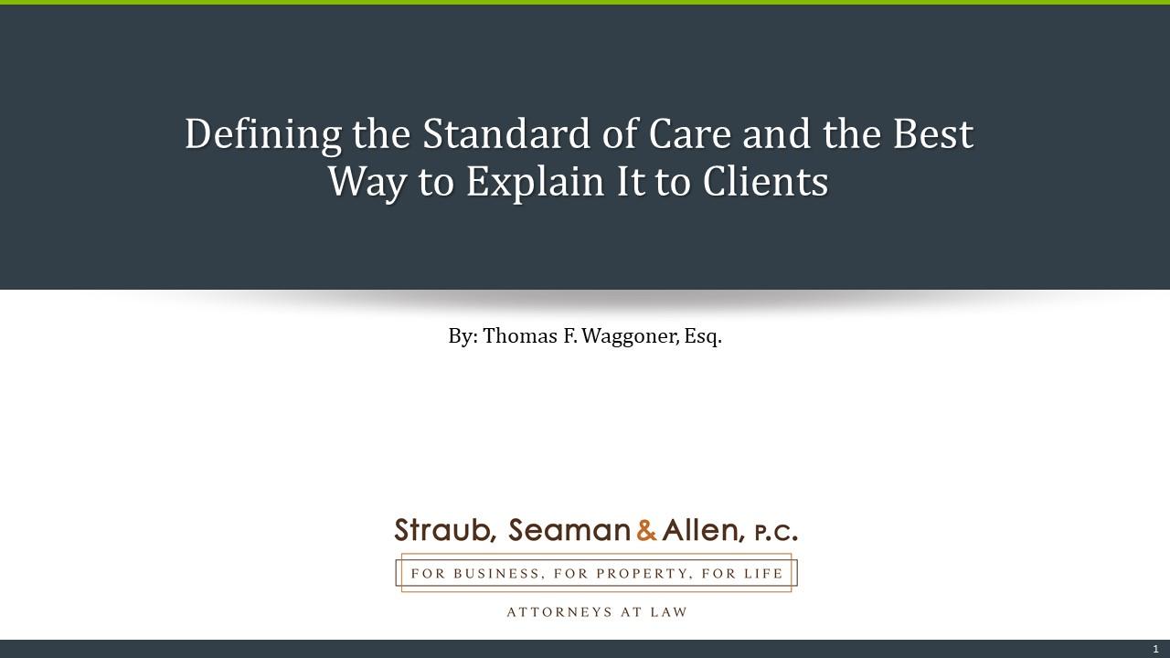 Tom Waggoner_Defining the Standard of Care